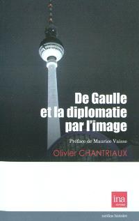 De Gaulle et la diplomatie par l'image