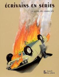 Ecrivains en séries : un guide des séries télé : 1948-2008
