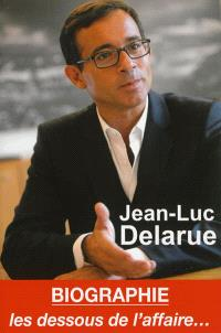 Jean-Luc Delarue : révélations : les dessous de l'affaire...