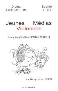 Jeunes, médias, violences : le rapport du CIEM