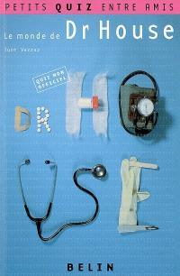 Le monde de Dr House