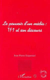 Le pouvoir d'un média : TF1 et son discours
