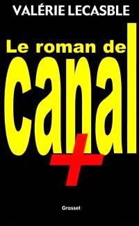 Le roman de Canal Plus