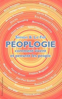 Peoplogie : comment vivent et pensent les people