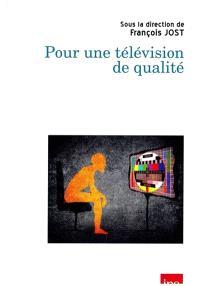 Pour une télévision de qualité
