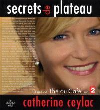 Secrets de plateau : 10 ans de Thé ou Café sur France 2