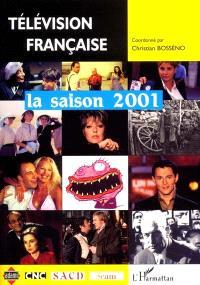Télévision française : la saison 2001