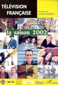Télévision française : la saison 2002