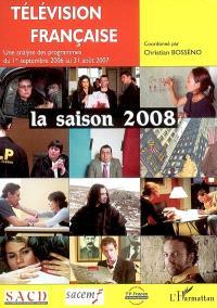 Télévision française : saison 2008 : une analyse des programmes du 1er septembre 2006 au 31 août 2007