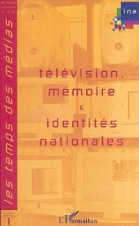 Télévision, mémoire et identités nationales
