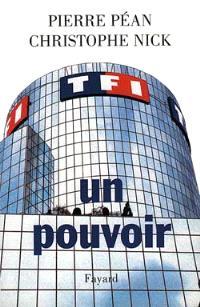 TF1 : télévision du pouvoir, pouvoirs de la télévision
