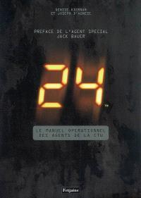 24 : le manuel opérationnel des agents de la CTU
