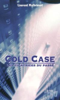 Cold Case : les cicatrices du passé