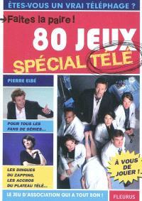 Faites la paire : 80 jeux spécial télé