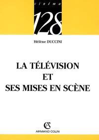 La télévision et ses mises en scène