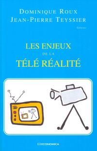Les enjeux de la télé réalité : colloque organisé à l'Université Paris Dauphine