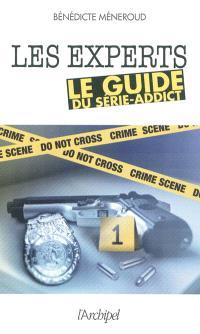 Les experts : le guide du série-addict