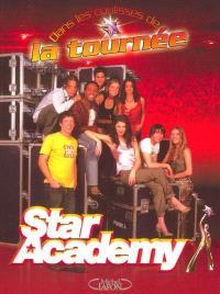 Star Academy : dans les coulisses de la tournée
