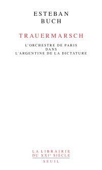 Trauermarsch : l'Orchestre de Paris dans l'Argentine de la dictature