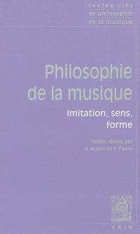 Philosophie de la musique : imitation, sens, forme
