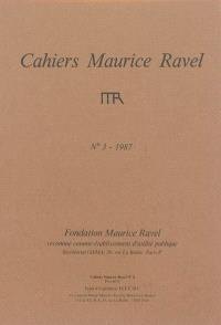 Cahiers Maurice Ravel. n° 3