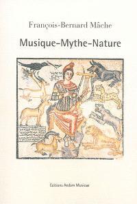 Musique, mythe, nature