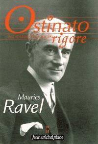 Ostinato rigore. n° 24, Maurice Ravel