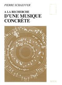 A la recherche d'une musique concrète