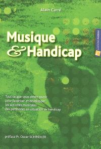 Musique & handicap : tout ce que vous devez savoir pour favoriser et développer les activités musicales des personnes en situation de handicap