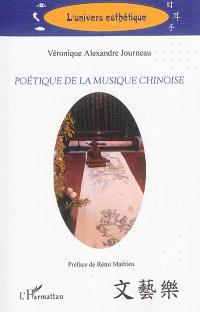 Poétique de la musique chinoise