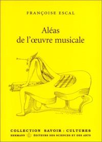 Aléas de l'oeuvre musicale