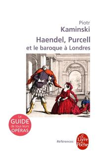Haendel, Purcell et le baroque à Londres