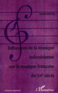 Influences de la musique indonésienne sur la musique française du XXe siècle