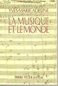 La Musique et le monde