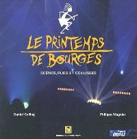 Le Printemps de Bourges : scènes, rues et coulisses
