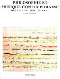 Philosophie et musique contemporaine ou Le nouvel esprit musical