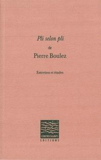 Pli selon pli de Pierre Boulez