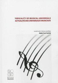 Topicality of musical universals = Actualité des universaux musicaux