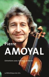 Pierre Amoyal : entretiens