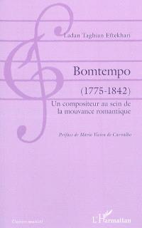 Bomtempo, 1775-1842 : un compositeur au sein de la mouvance romantique