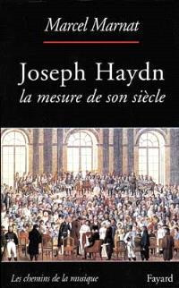 Haydn : la mesure de son siècle