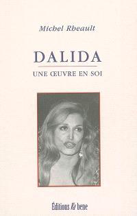Dalida : une oeuvre en soi