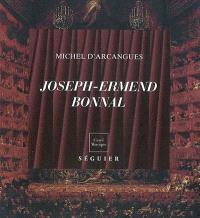 Joseph Ermend Bonnal (1880-1944) : magnifique et méconnu