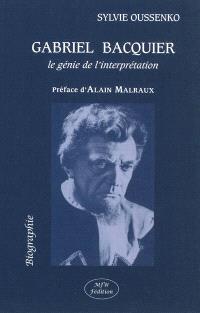 Gabriel Bacquier : le génie de l'interprétation