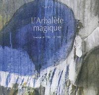 L'arbalète magique : d'après la légende vietnamienne de Mi Châu et Trong Thuy