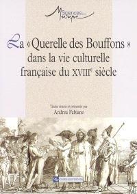 La Querelle des Bouffons dans la vie culturelle française du XVIIIe siècle