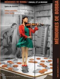 Mémoires de Bobba : Bobba, opéra de chambre