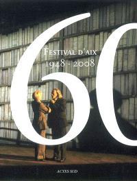 Festival d'Aix : 1948-2008