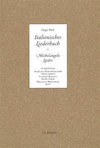 Italienisches Liederbuch : Michelangelo Lieder