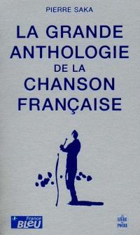 La grande anthologie de la chanson française